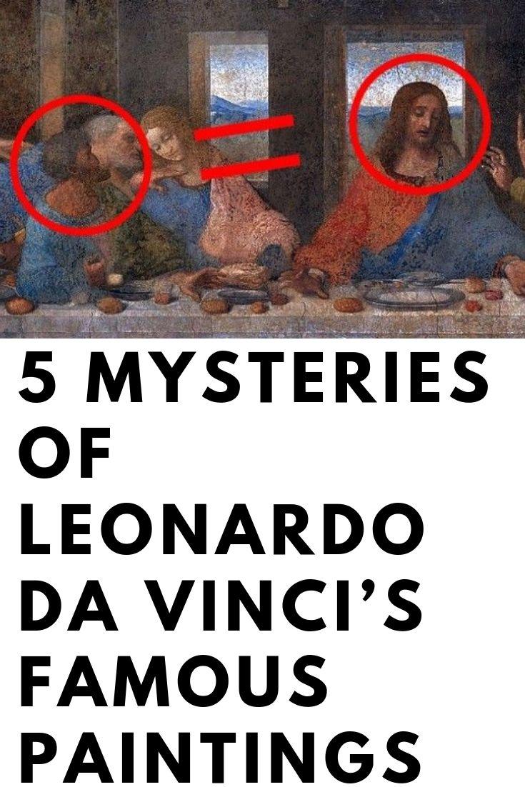 5 Mysteries of Leonardo da Vinci's Famous Paintings Funy
