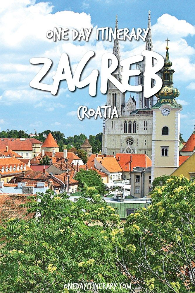 One Day In Zagreb 2020 Guide Top Things To Do Zagreb Things To Do Croatia Travel