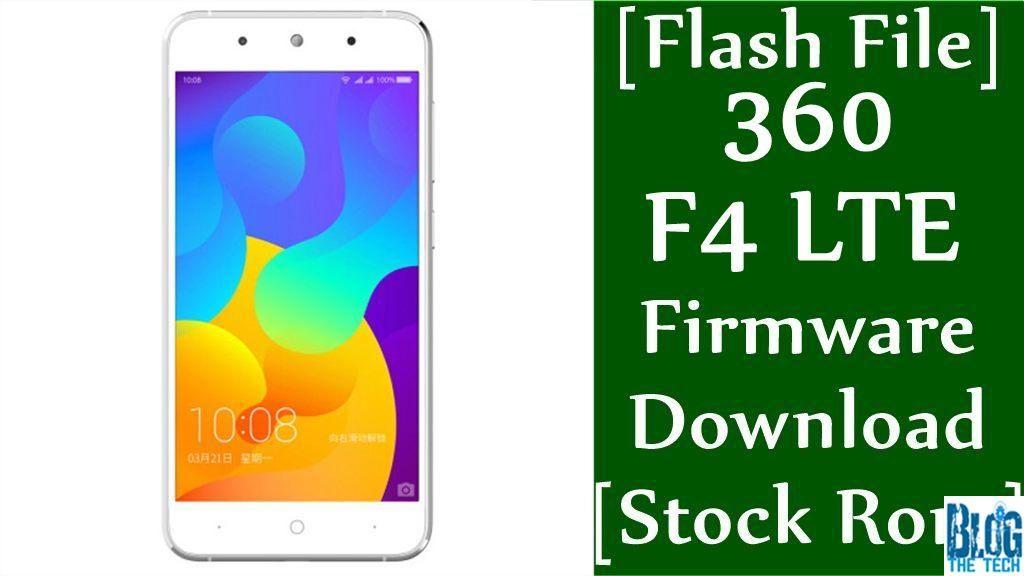 Flash File] 360 F4 LTE Firmware Download [Stock Rom