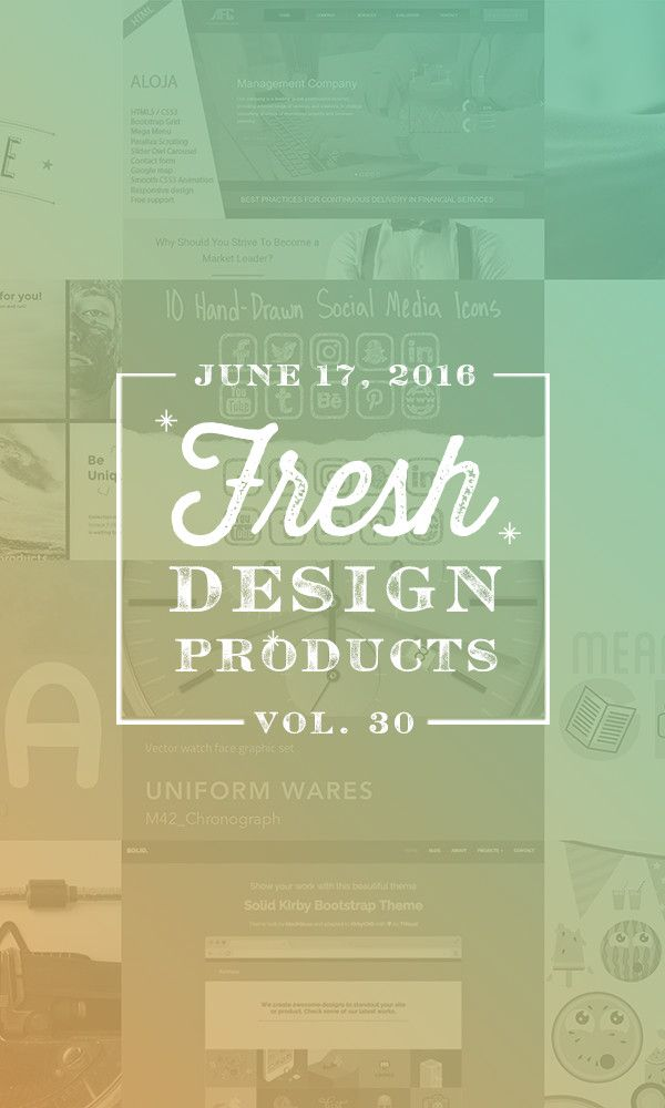 On the Creative Market Blog - This Week's Fresh Design Products: Vol. 30