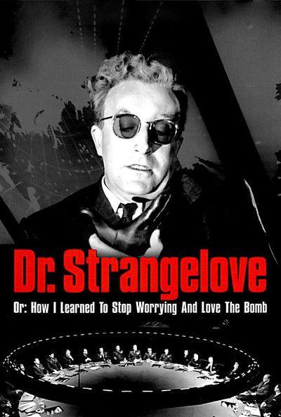 Dr. Strangelove | Movies | Pinterest | Dr strangelove, Movie and ...
