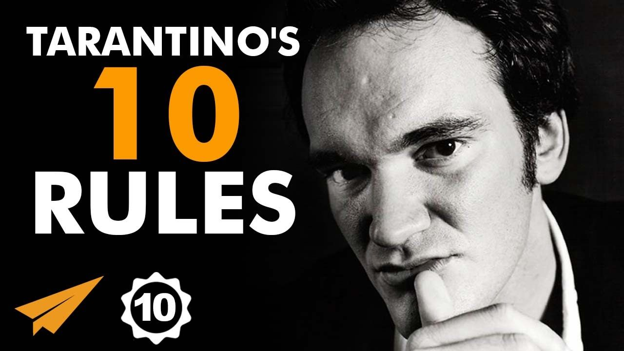 Quentin Tarantino's Top 10 Rules For Success Quentin