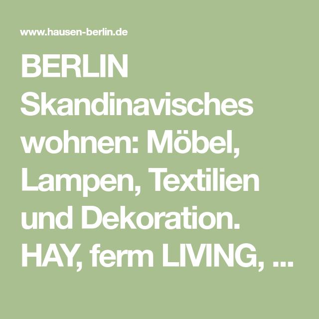 Living Berlin Möbel berlin skandinavisches wohnen möbel len textilien und