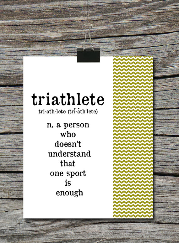 Triathlete a person who doesnt understand by atimeandplacedesign triathlete a person who doesnt understand by atimeandplacedesign stopboris Choice Image