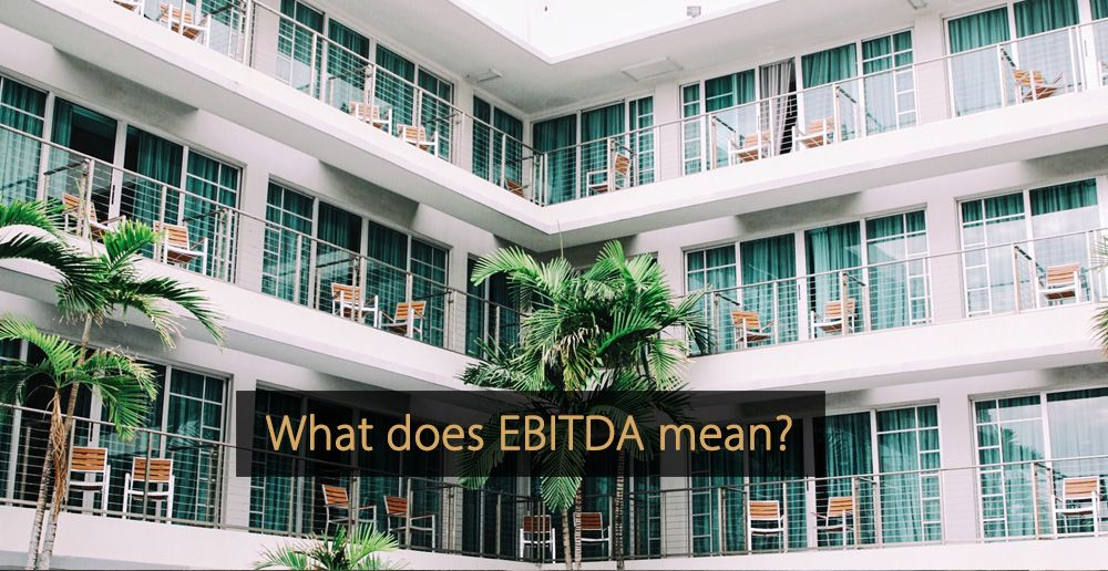 What is EBITDA? Hotel sales, Hotel, Cheap hotels