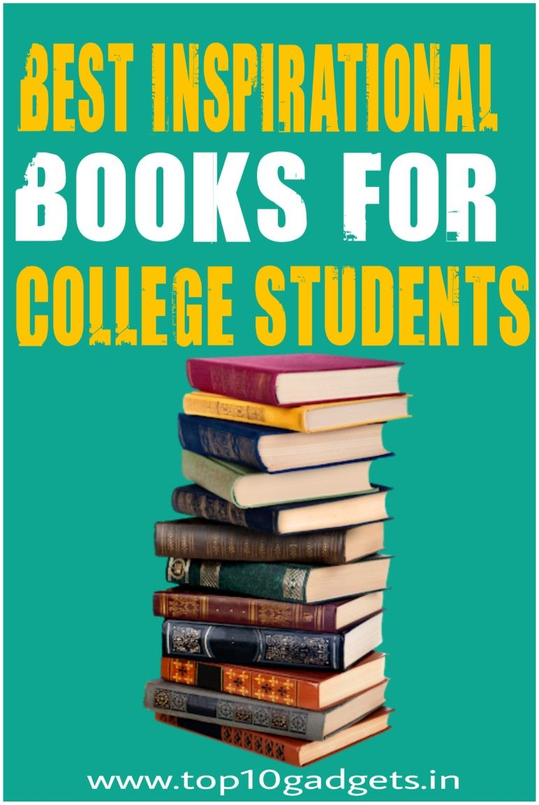 Best Inspirational Books For College Students In 2020 Books For College Students Inspirational Books Best Inspirational Books