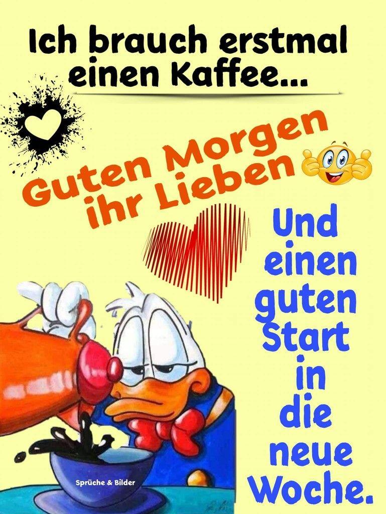 Pin Von Karin Kramer Auf Montag Guten Wochenstart