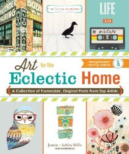 Has over 40 prints you can pull out.  The Custom Art Collection - Art for the Eclectic Home: A Collection of Frameable, Original Prints from Top Artists: Jamin Mills, Ashley Mill...