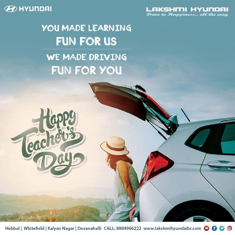 Teachers Day Teachers Day Happy Teachers Day Hyundai