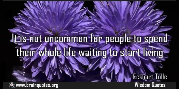 It is not uncommon for people to spend their whole life waiting to start living  It is not uncommon for people to spend their whole life waiting to start living  For more #brainquotes http://ift.tt/28SuTT3  The post It is not uncommon for people to spend their whole life waiting to start living appeared first on Brain Quotes.  http://ift.tt/2evjOM3
