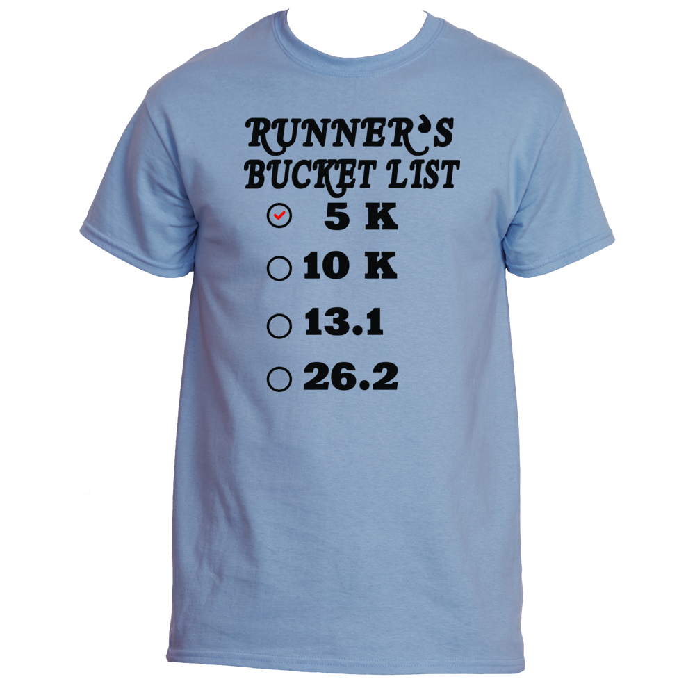 Runner's Bucket LIst 5K T-Shirts, Tees & Shirt |Underground Statements