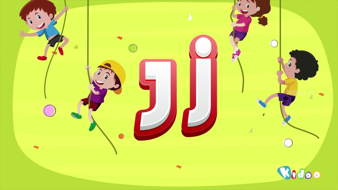 Letter J Learn The Alphabet J And Sing Some Words With