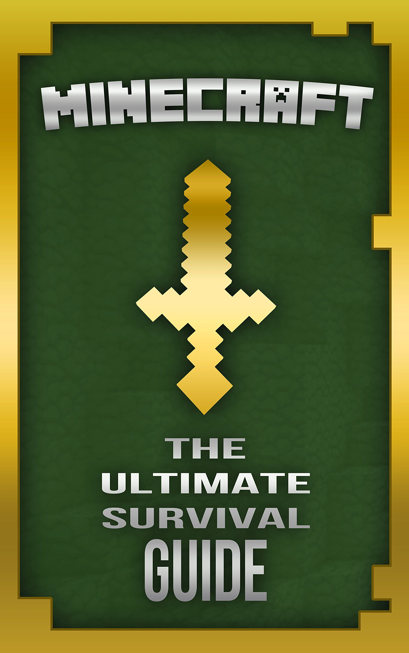Minecraft: The Ultimate Survival Guide: (Minecraft Secrets