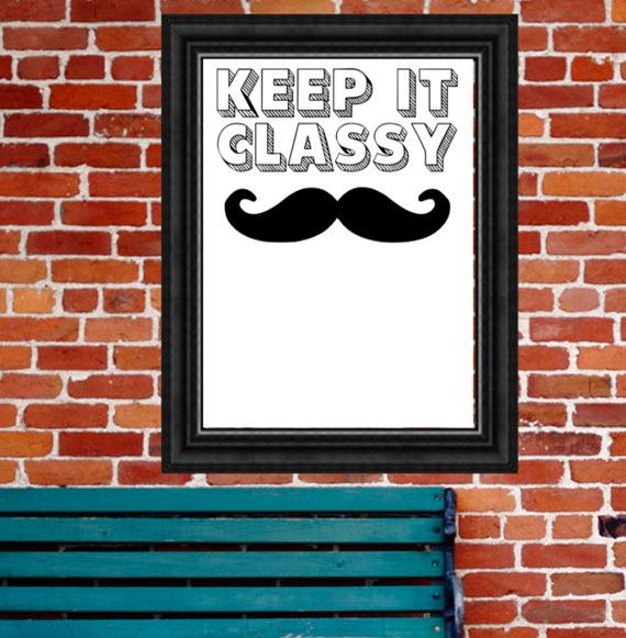 Mustache printable, mustache wall decor, mustache gift, keep it ...