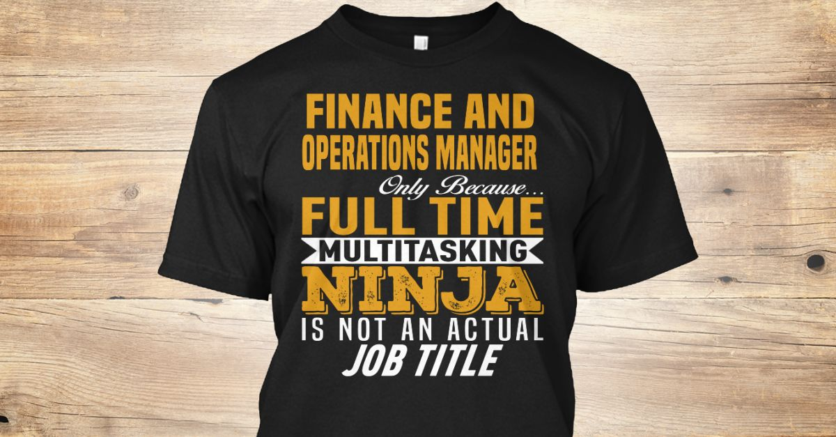 Finance and Operations Manager - operations manager job description