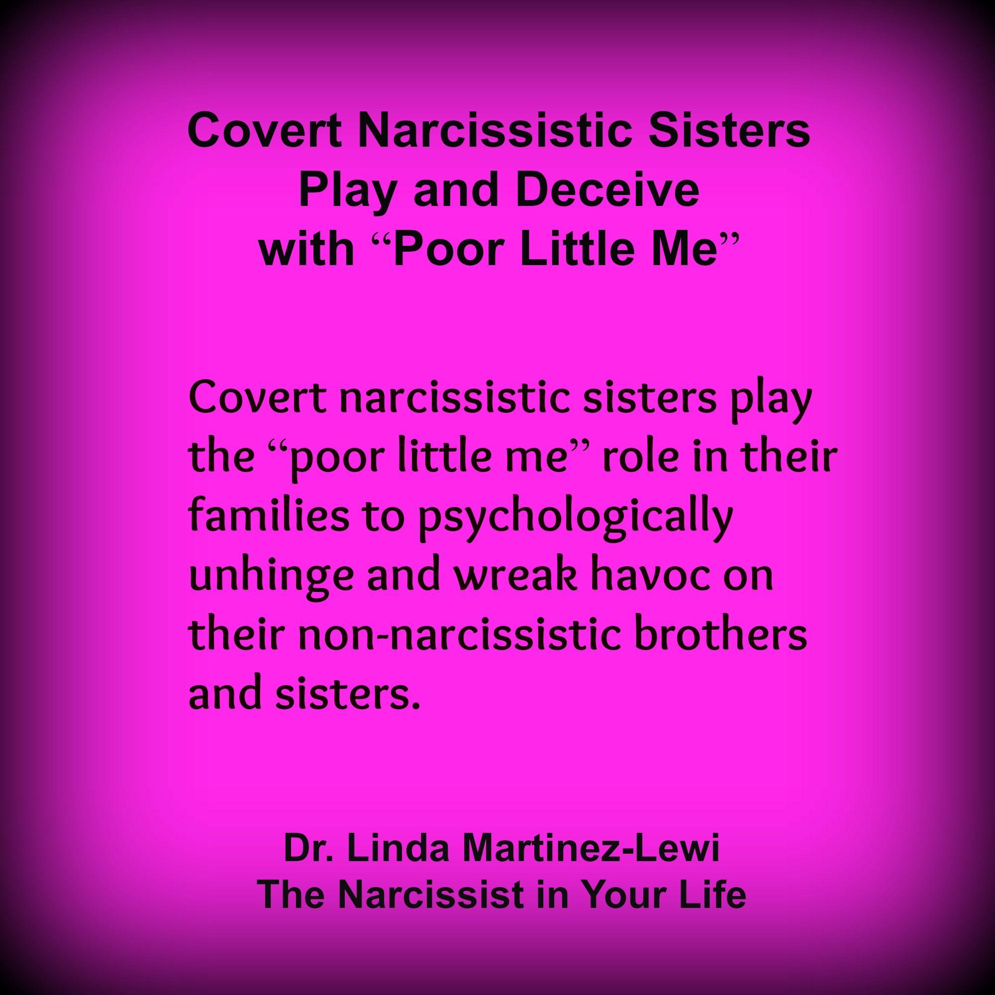 Dr  Linda Martinez-Lewi, Covert Narcissistic Sisters Play