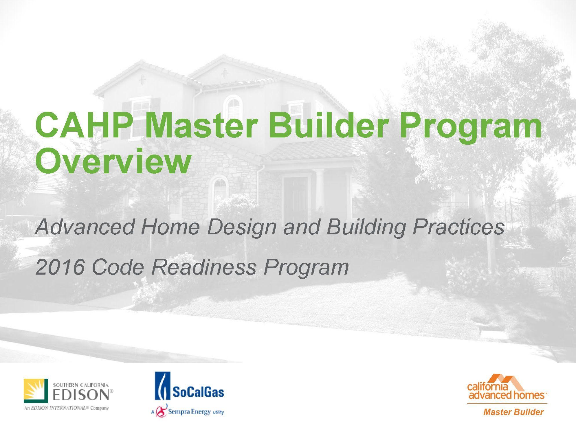 Cahp Master Builder Program Overview Master Energy Efficient Buildings Builder
