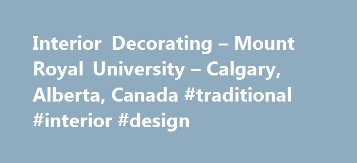 Interior Decorating Mount Royal University Calgary Alberta Canada Traditional