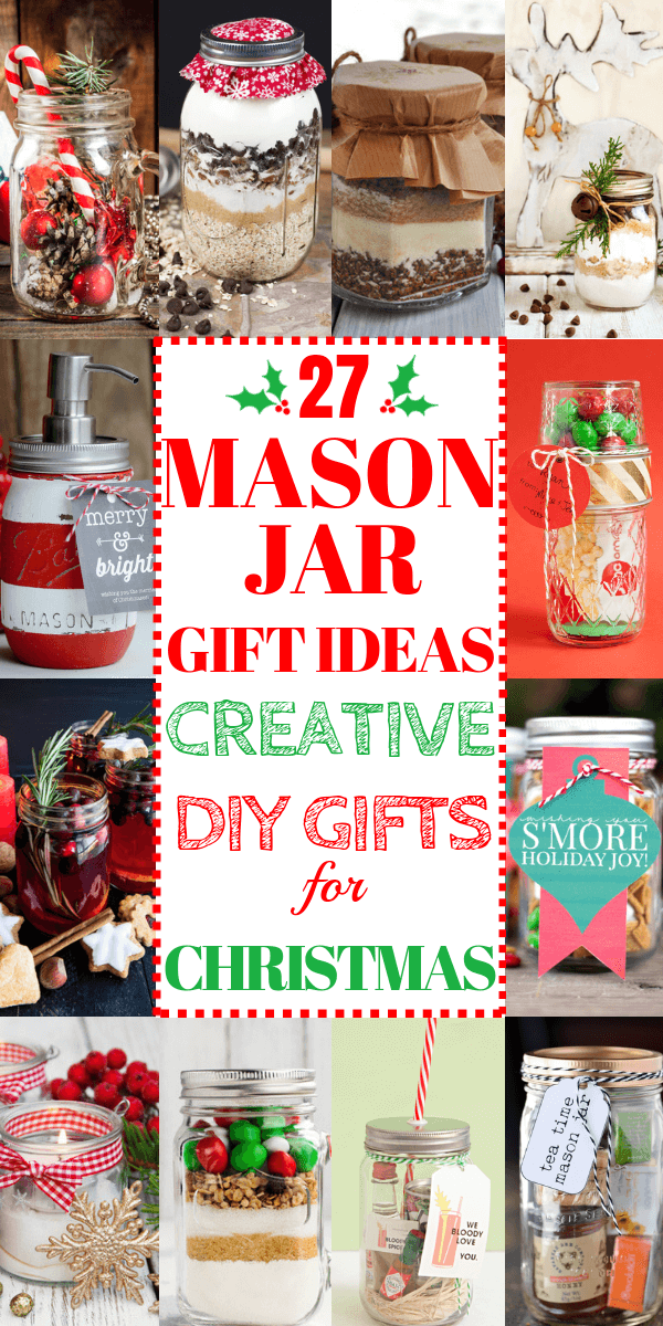 22 Mason Jar Gifts For Christmas Christmas Gift In A Jar Ideas These Diy Gift Ideas Are Perfect Mason Jar Christmas Gifts Mason Jar Gifts Diy Mason Jar Gifts