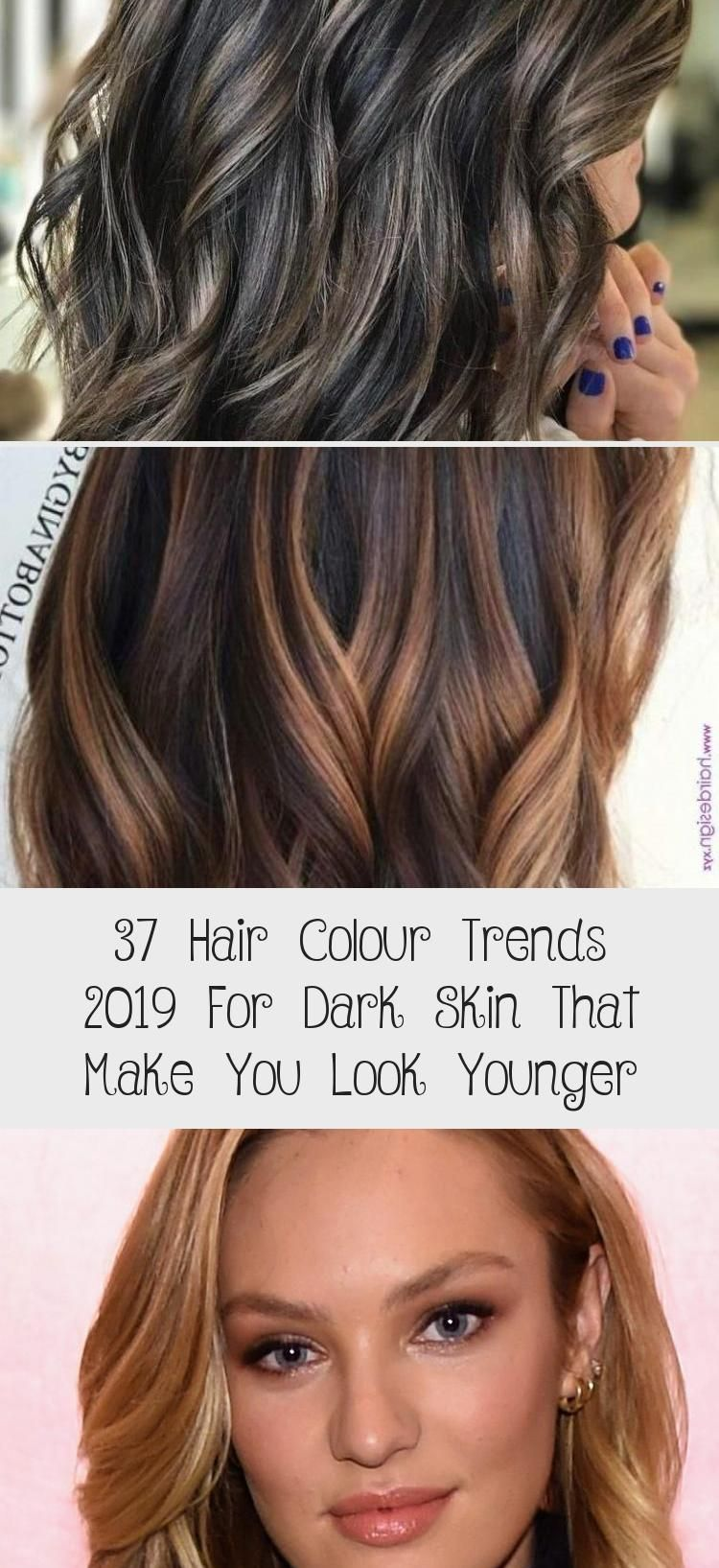 37 Hair Colour Trends 2019 For Dark Skin That Make You Look Younger In 2020 Hair Color Trends Hair Color Dark Skin