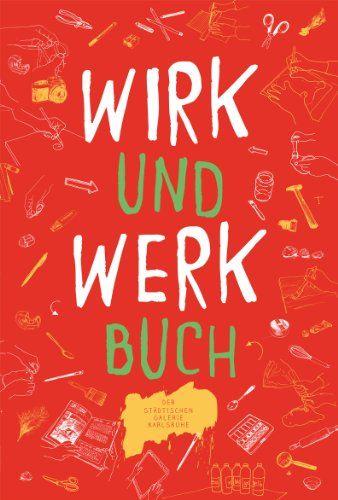 WIRK- und WERKBUCH der Städtischen Galerie Karlsruhe von Birgit Reich http://www.amazon.de/dp/3923344805/ref=cm_sw_r_pi_dp_9VvWvb058VTM5