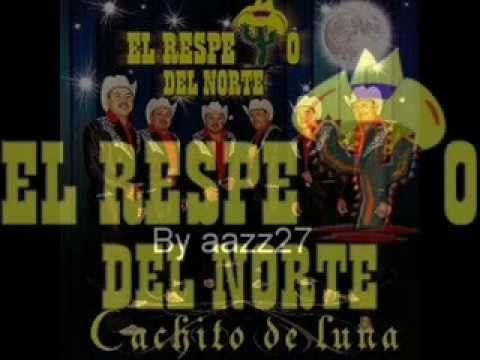 PARA ADOLORIDOS EL RESPETO DEL NORTE - YouTube