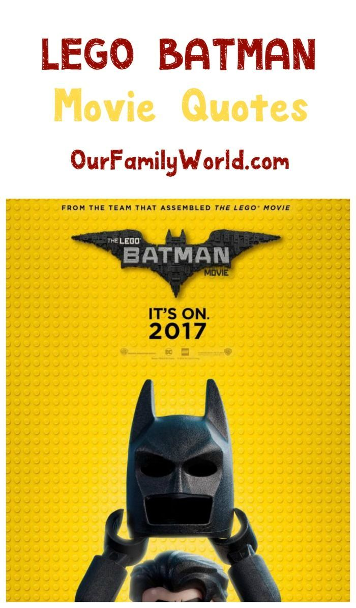 LEGO Batman is going to be one of this year's best family movie to watch! Check out our favorite quotes from the film!