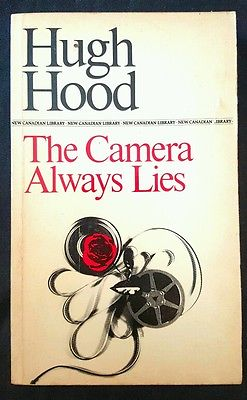 awesome The Camera Always Lies by Hugh Hood (PB McClelland 1967) - For Sale View more at http://shipperscentral.com/wp/product/the-camera-always-lies-by-hugh-hood-pb-mcclelland-1967-for-sale/