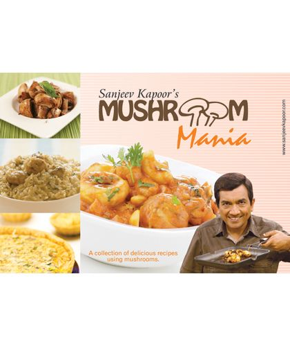 Mushroom Mania: A wonderful collection of delicious mushroom recipes taken from all over the world.