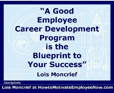 Motivation career development one of the strongest and most motivation career development one of the strongest and most effective employee motivators link to article on how career development can be your malvernweather Choice Image