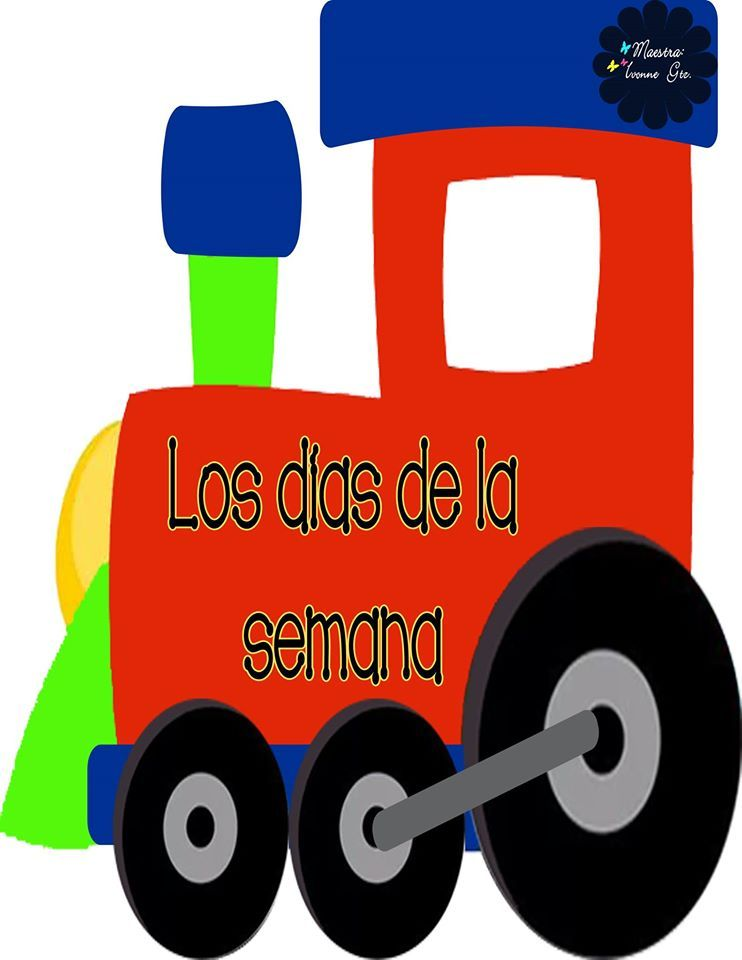 Tren De Los Dias De La Semana 1 Dias De La Semana Trenes Preescolar Imagenes Educativas