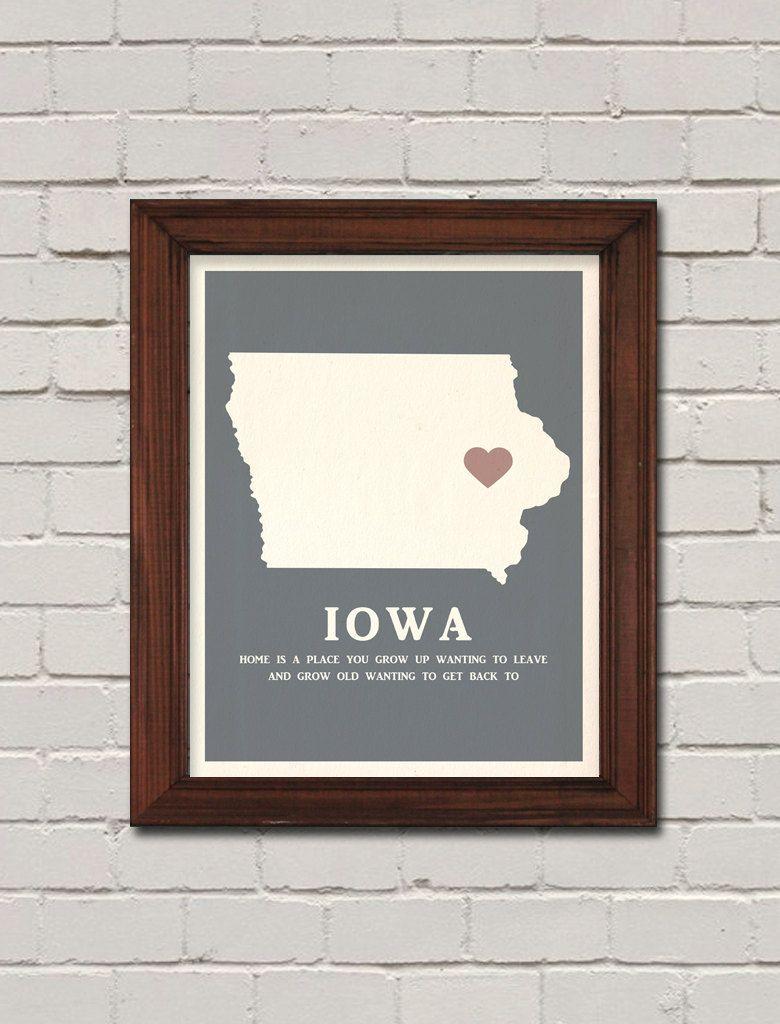Iowa Grow Up Wanting To Leave Grow Old Wanting To Get Back 11x14 Print Minnesota Home Iowa