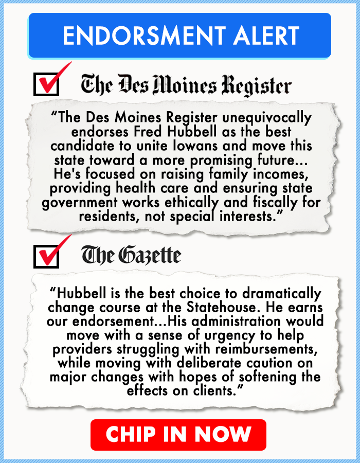 Endorsement Alert The Des Moines Register The Des Moines Register Unequivocally Endorses Fred Hubb State Government Administration