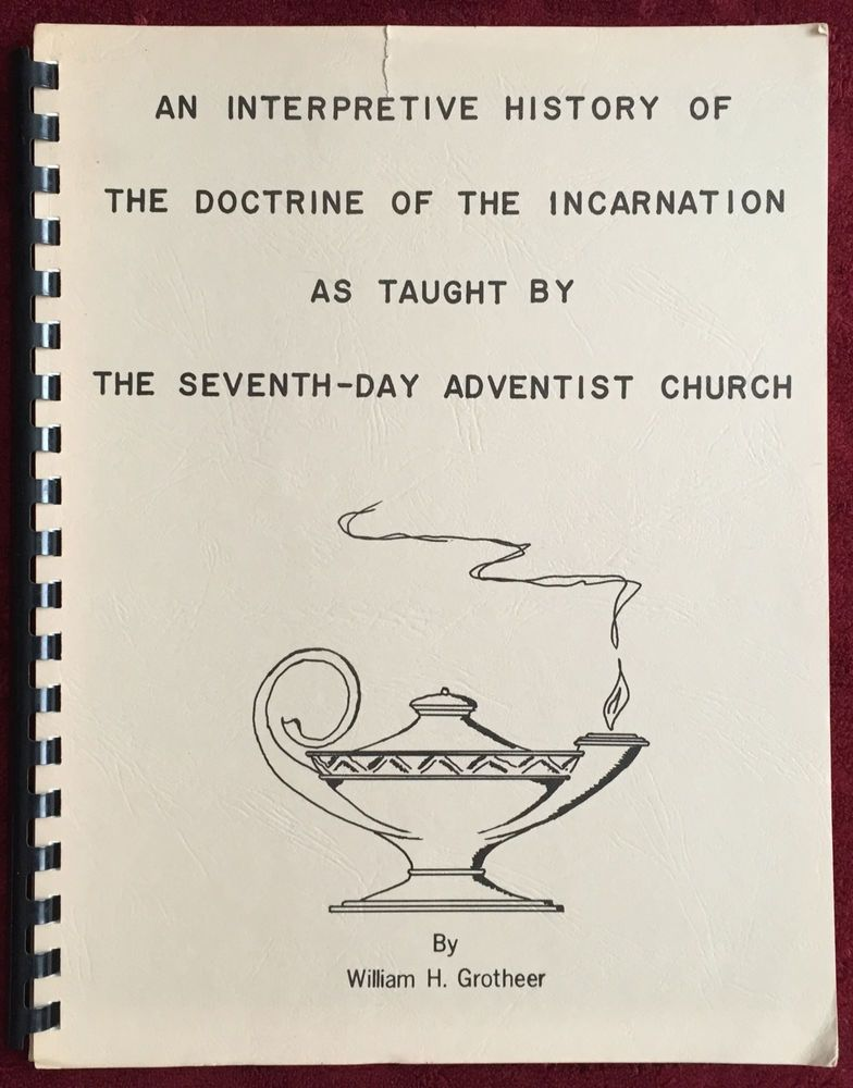 Interpretive history doctrine of incarnation taught by sda church issues the seventh day adventist church and certain private ministries sda book fandeluxe Gallery