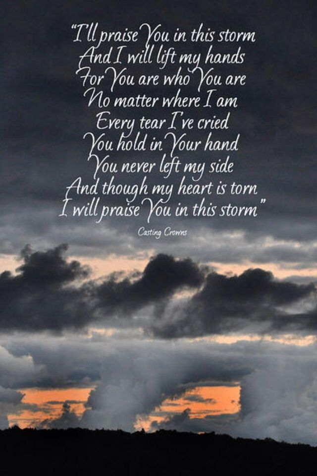 Lyric my rock lyrics : I Will Praise You In This Storm | Jesus Is My Rock | Pinterest ...