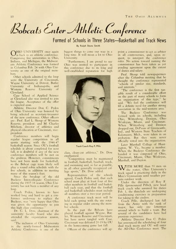 """The Ohio Alumnus, January 1946. """"Bobcats Enter Athletic Conference Formed of Schools in Three States--Basketball and Track News."""" """"Ohio University once again is back in an athletic conference. Comprising five universities in Ohio, Indiana, and Michigan, the Midwestern Athletic Conference was formed in Columbus Feb. 24 with Ohio University as one of the original members."""" :: Ohio University Archives"""