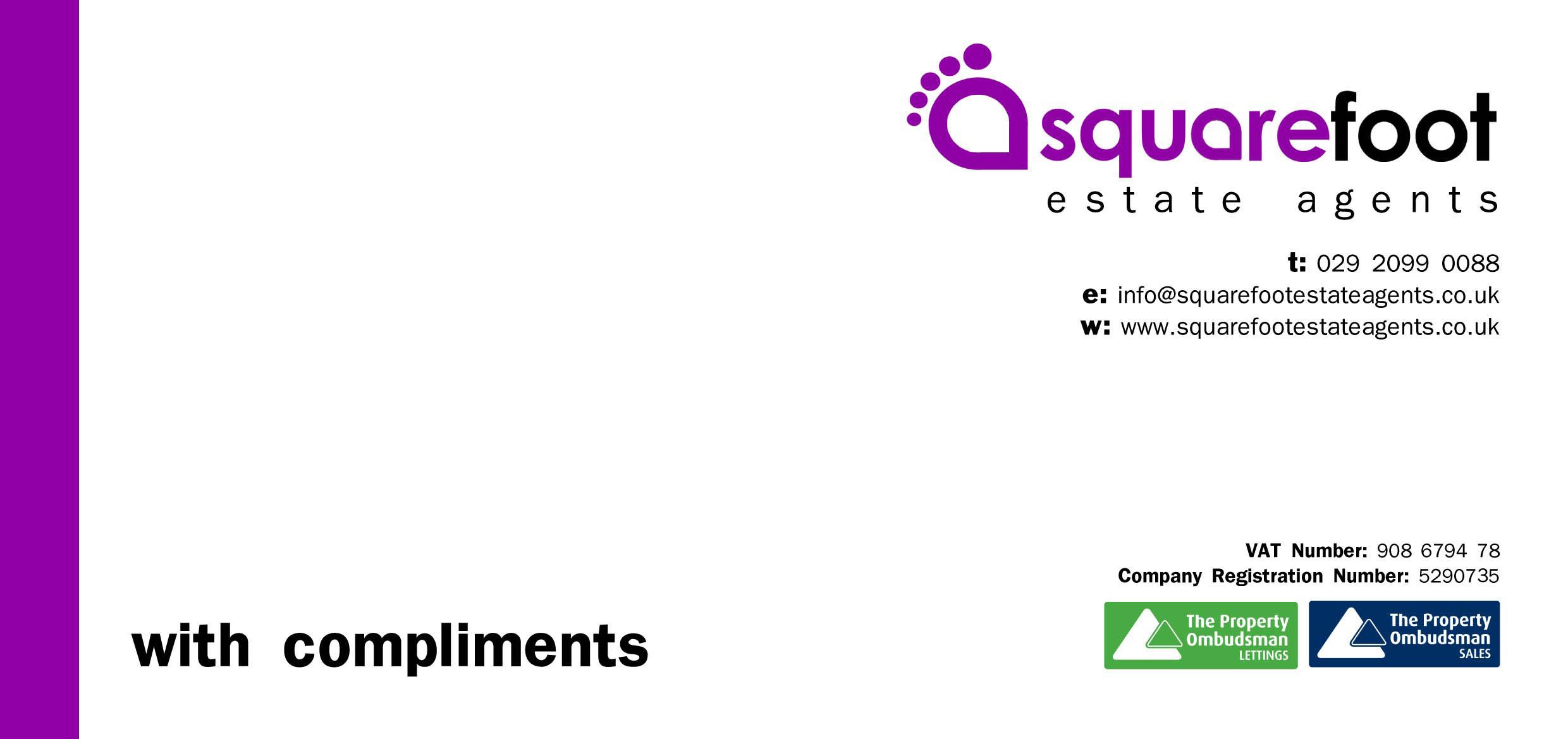 Squarefoot Compliments Slip  Squarefoot Estate Agency  Client