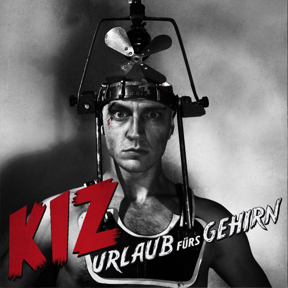 K.I.Z.: Urlaub fürs Gehirn (2011)
