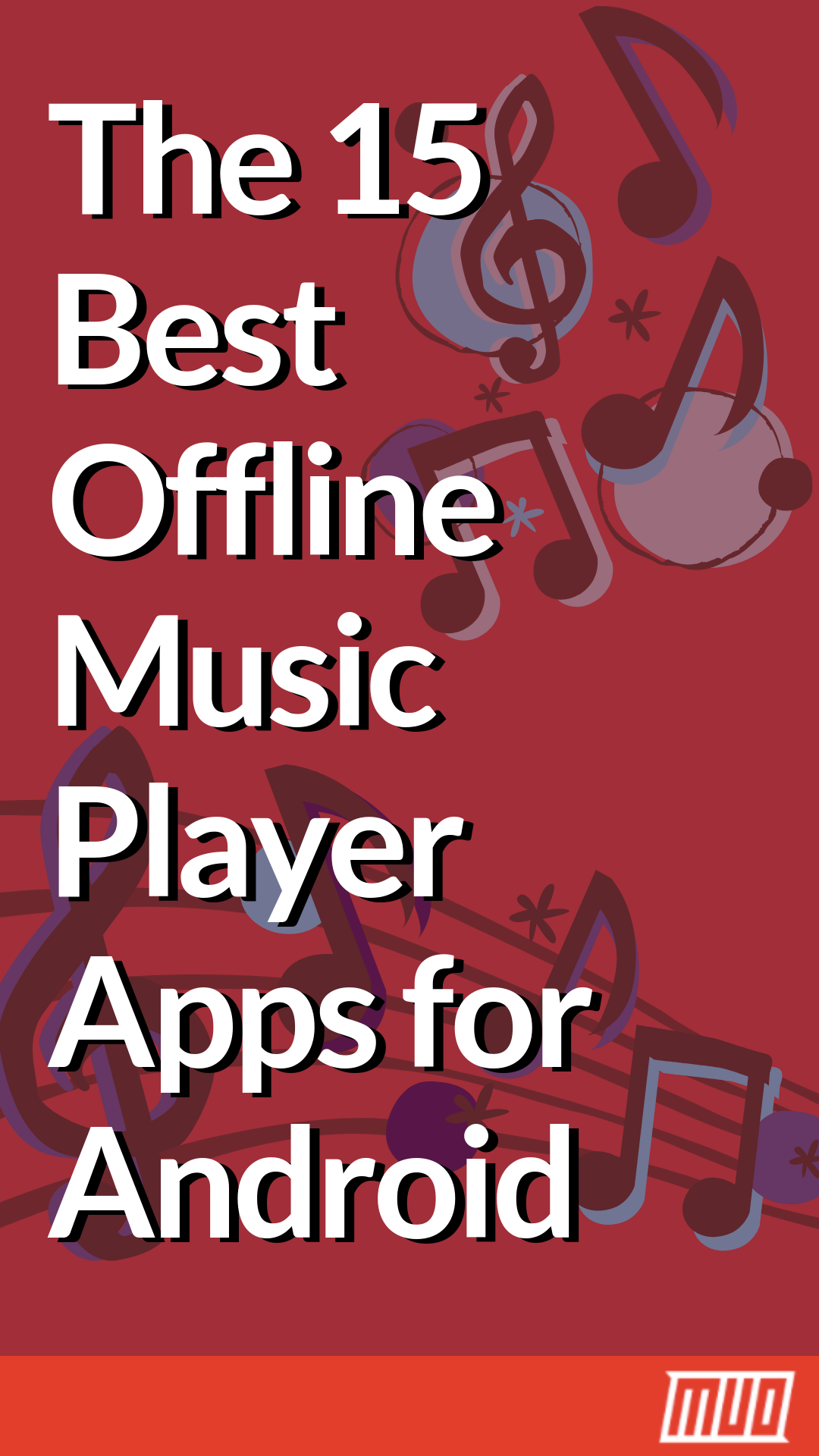 The 15 Best Offline Music Player Apps For Android Android