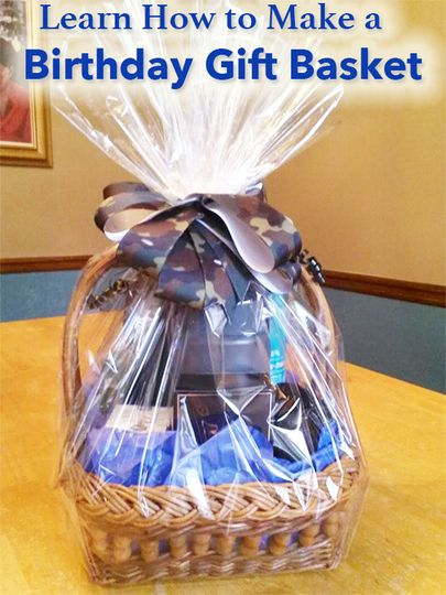 In This Lesson Learn How To Create A Birthday Gift Basket Tracey Phillips Explains Emble Special Ropriate For Man Or Woman