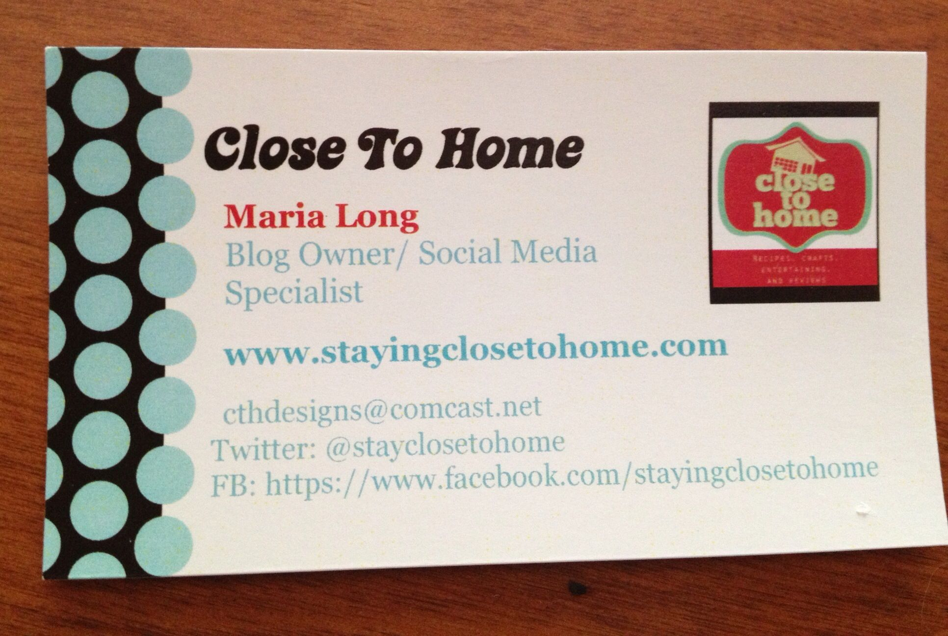 Close To Home Business card, Blog where I share family friendly recipes, crafts, product reviews, entertainment ideas and  travel.