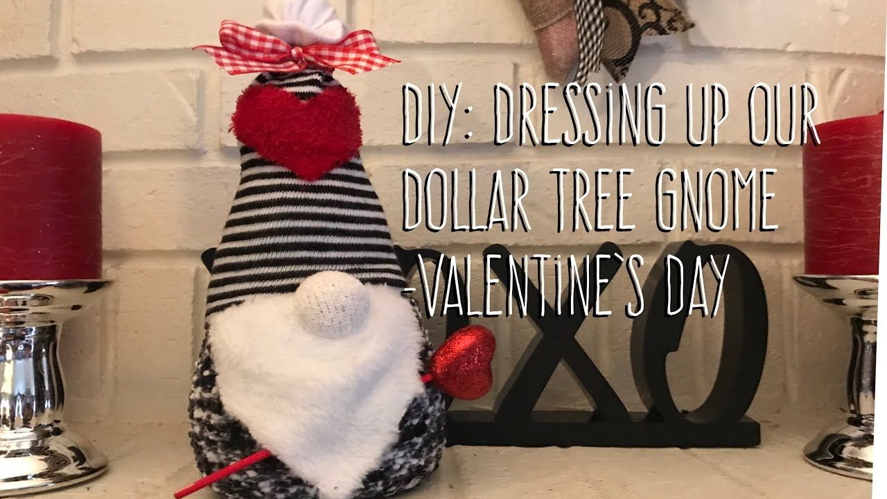 DIY Dressing Up Our Dollar Tree Gnome Valentine's Day