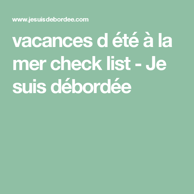 Minimalist Bathroom Checklist: Vacances D été à La Mer Check List