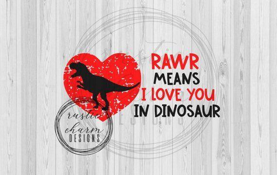 Download Rawr Means I love you in dinosaur SVG    Dinosaur Love SVG ...