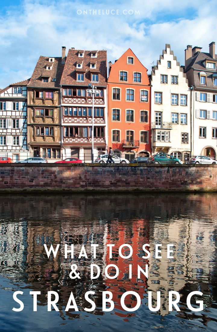 what to see in strasbourg france