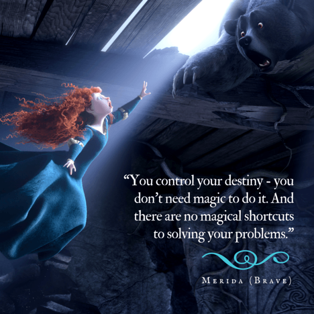 Words To Live By Disney Brave Quotes Disney Princess