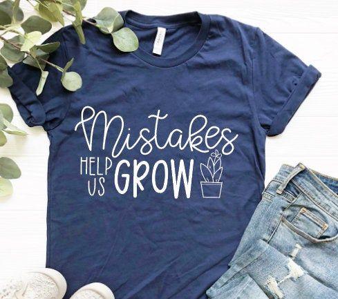 Mistakes Help Us Grow / Teacher Shirts / Growth Mindset Shirt | Etsy