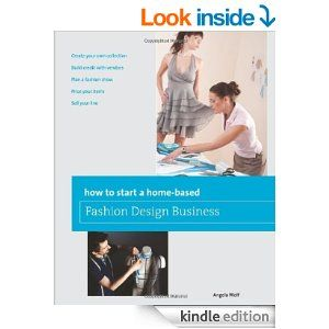 Amazoncom How To Start A Homebased Fashion Design Business - How to start a small fashion business at home