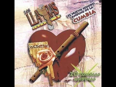 LOS LLAYRAS - 20 CUMBIAS ANDINAS - YouTube