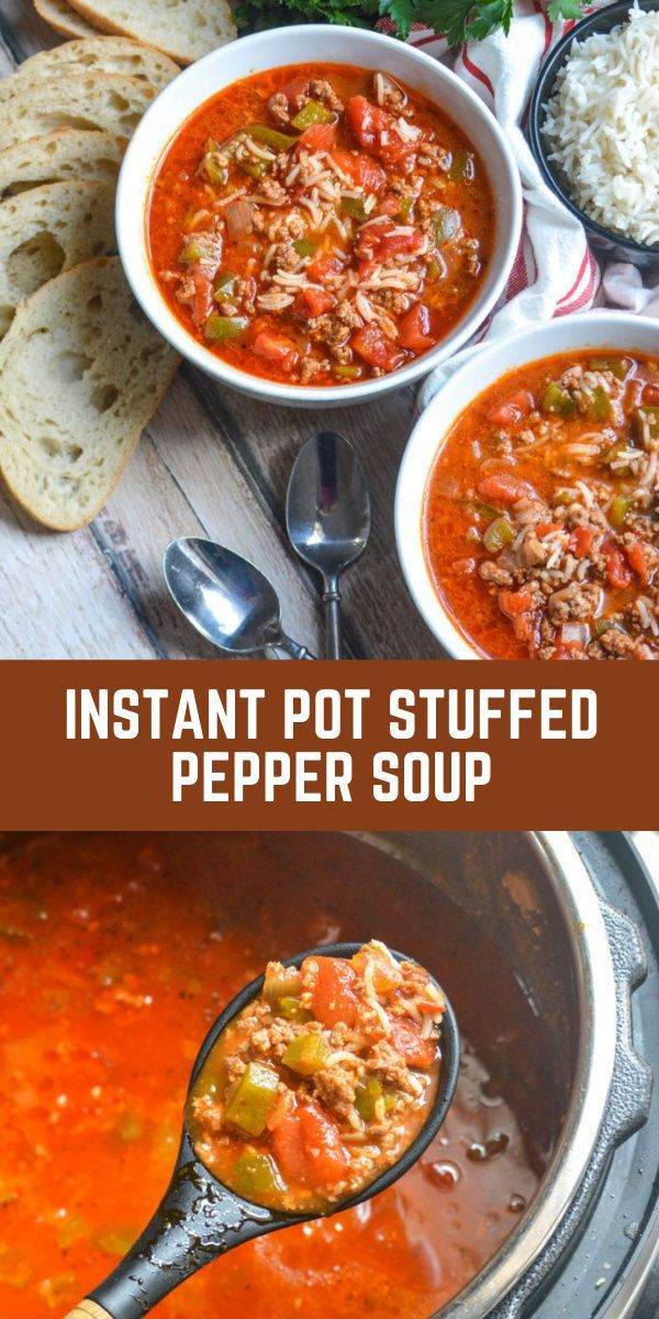 Instant Pot Stuffed Pepper Soup 4 Sons R Us Recipe In 2020 Stuffed Peppers Stuffed Pepper Soup Instant Pot Recipes